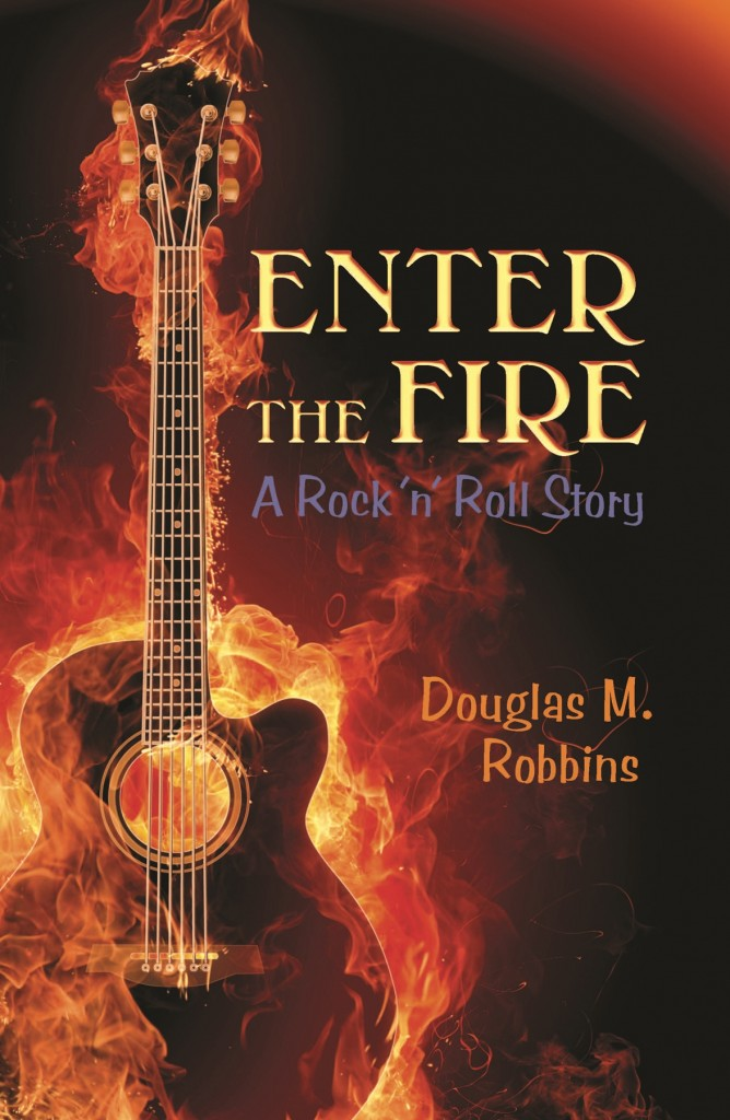 Enter the Fire by Doug Robbins