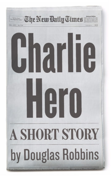 Charlie Hero – A Short Story
